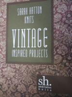 Sarah Hatton Knits Vintage Inspired Projects